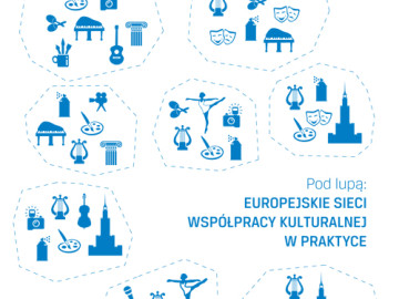Europejskie sieci współpracy kulturalnej w praktyce [plik pdf, 941 KB]