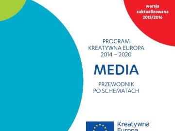 Przewodnik po schematach dofinansowania komponentu MEDIA 2015/2016 [plik pdf, 1015 KB]