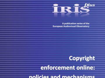 IRIS plus / Copyright enforcement online: policies and mechanisms [plik pdf, 1852 KB]