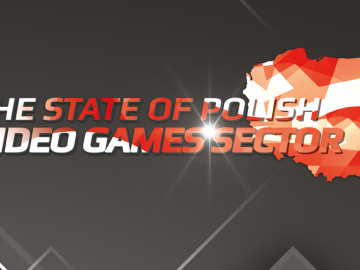 The State of Polish Video Games Sector [plik pdf, 22784 KB]