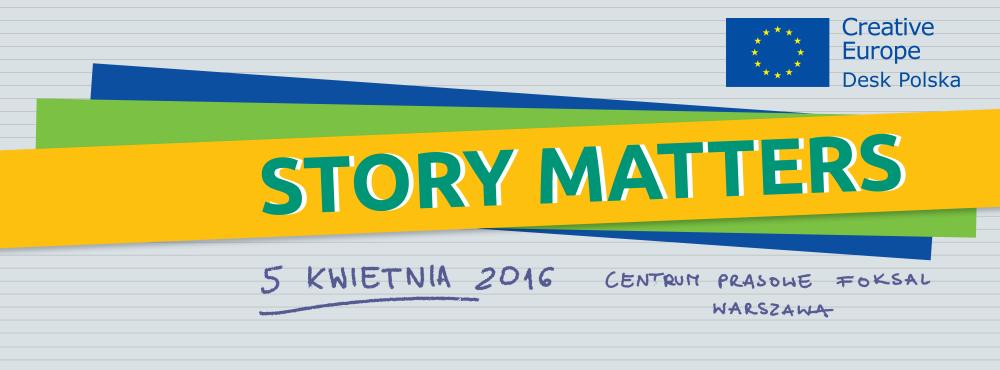 """Seminarium """"STORY MATTERS"""" : 5 kwietnia 2016"""