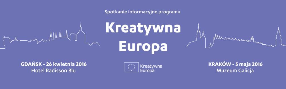 Spotkanie informacyjne programu Kreatywna Europa w Krakowie