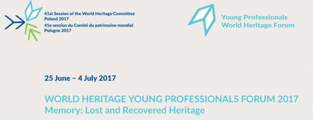 World Heritage Young Professionals Forum 2017 w Polsce