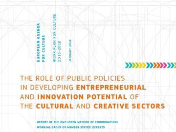 Role of Public Policies in Developing Entrepreneurial and Innovation Potential of the Cultural and Creative Sectors [plik pdf, 8896 KB]