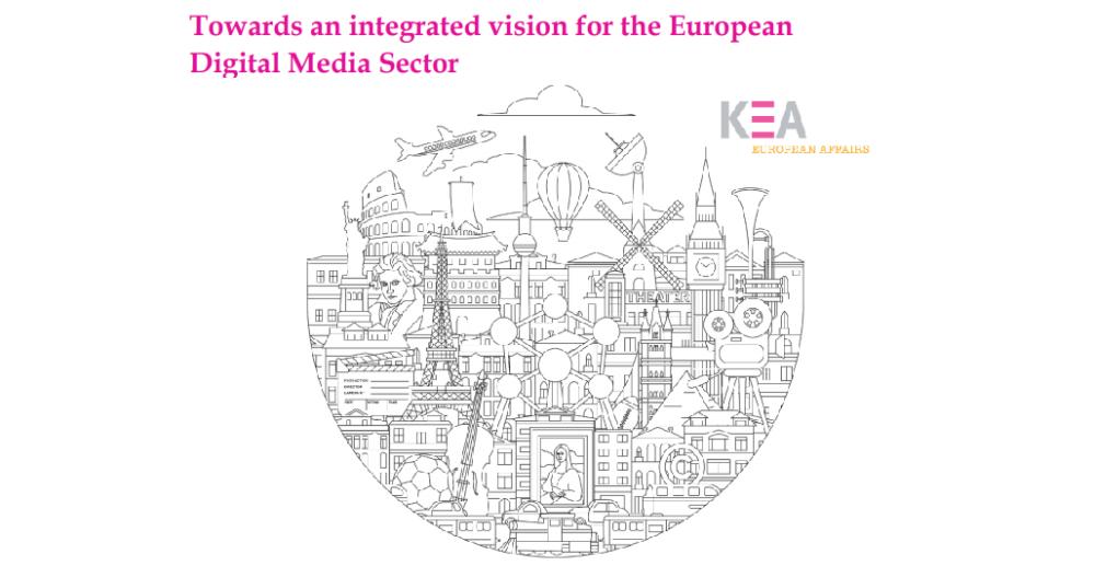 Towards an integrated vision for the European Digital Media Sector | raport KEA nt. wsparcia dla sektora audiowizualnego