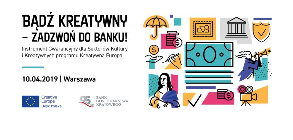 Formularz zapisów | Bądź kreatywny – zadzwoń do banku! | 10 kwietnia 2019 | Warszawa