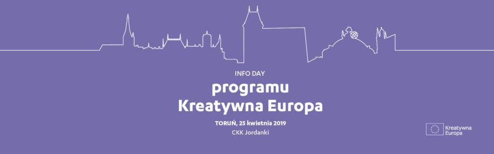Spotkanie informacyjne programu Kreatywna Europa w Toruniu | 25 kwietnia