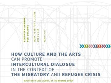How Culture and the Arts Can Promote Intercultural Dialogue in the Context of the Migratory and Refugee Crisis (2017) [plik pdf, 3566 KB]