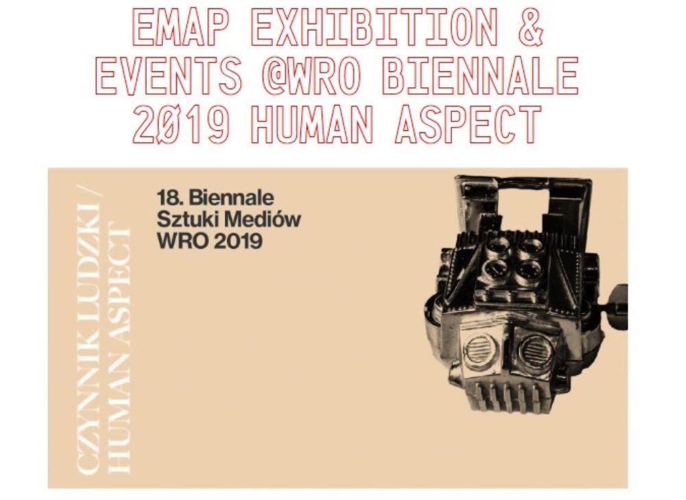 Wystawa prac artystów-rezydentów projektu Europejska Platforma Sztuki Mediów podczas biennale WRO CZYNNIK LUDZKI | HUMAN ASPECT
