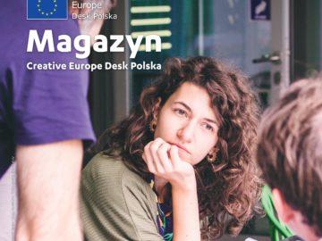 Magazyn Creative Europe Desk Polska 3/2019 [plik pdf, 42877 KB]