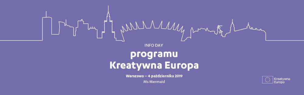 FORMULARZ ZGŁOSZENIOWY | INFO DAY PROGRAMU KREATYWNA EUROPA | 4 PAŹDZIERNIKA 2019 | WARSZAWA
