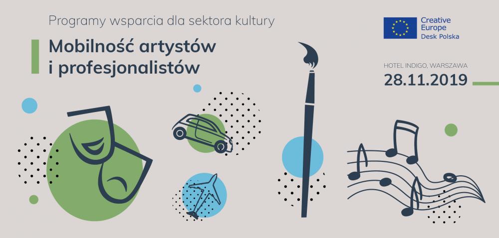 """Seminarium """"Mobilność artystów i profesjonalistów.  Programy wsparcia dla sektora kultury"""" – 28 listopada 2019, Warszawa"""