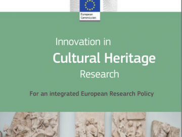 Innovation in Cultural Heritage Research. For an integrated European Research Policy [plik pdf, 4937 KB]
