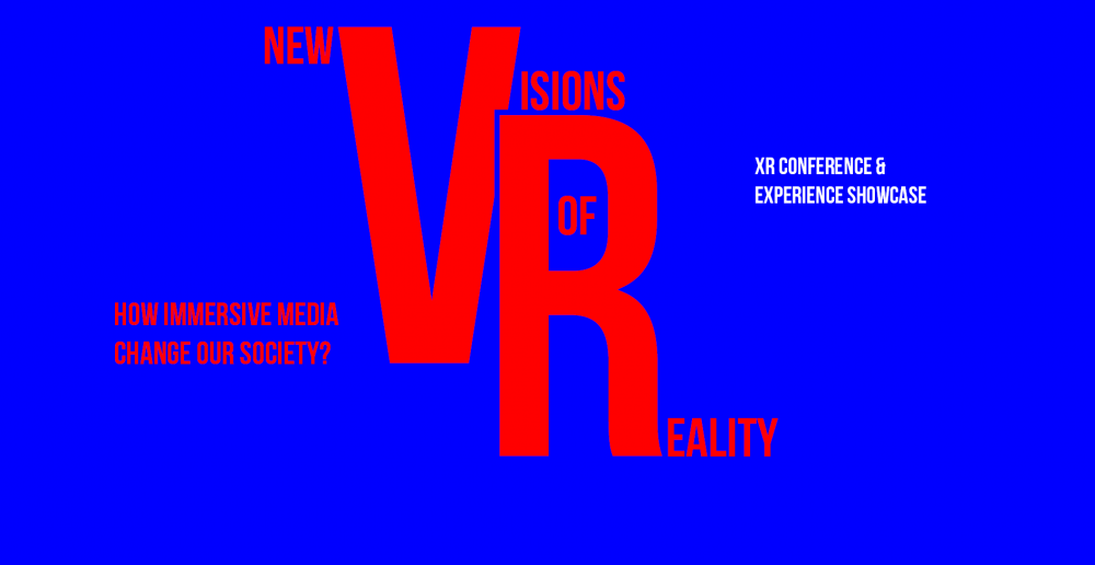 Raport z konferencji 'New Visions of Reality. How Immersive Media Change Our Society? VR Conference & Showcase'