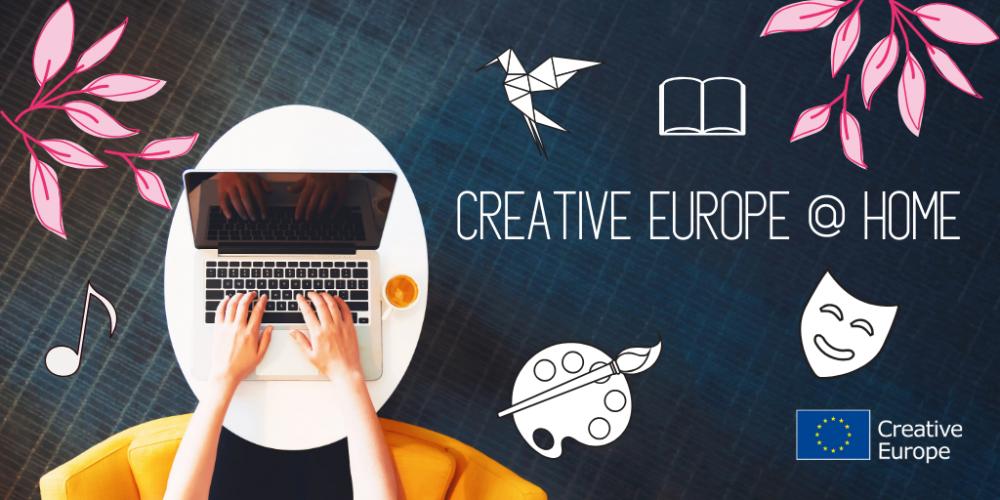 Zaproszenie dla beneficjentów programu Kreatywna Europa do udziału w kampanii #CreativeEuropeAtHome