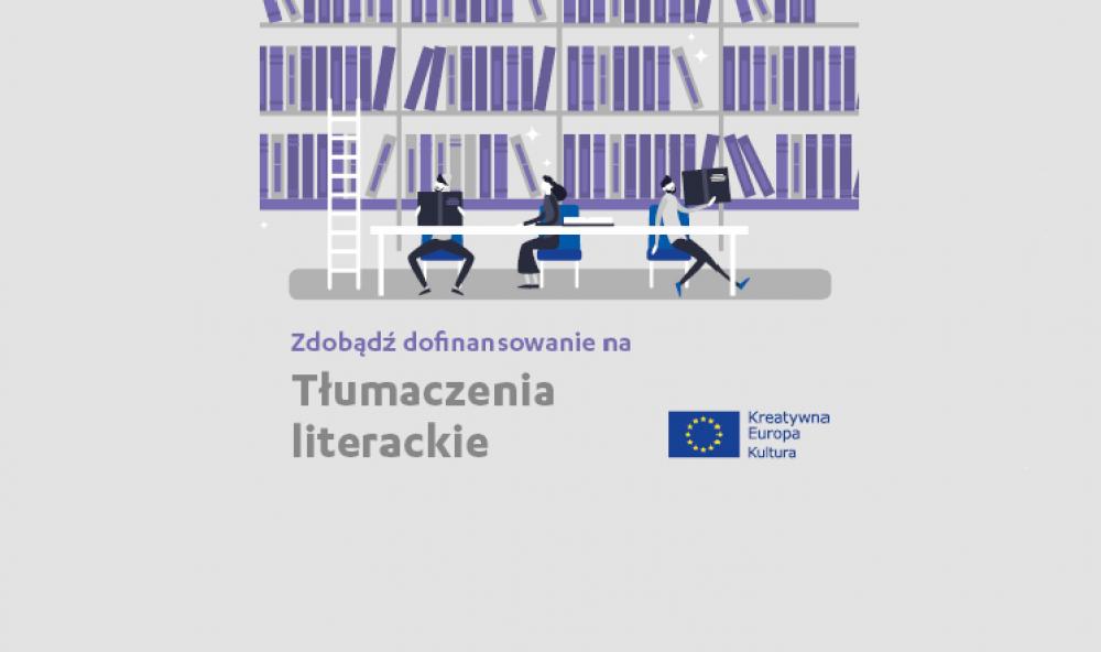 Webinaria dotyczące obszaru grantowego Tłumaczenia literackie: 17 i 21 kwietnia 2020