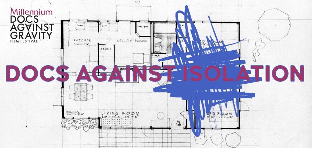 Docs Against Isolation (8-17 maja 2020 r.)