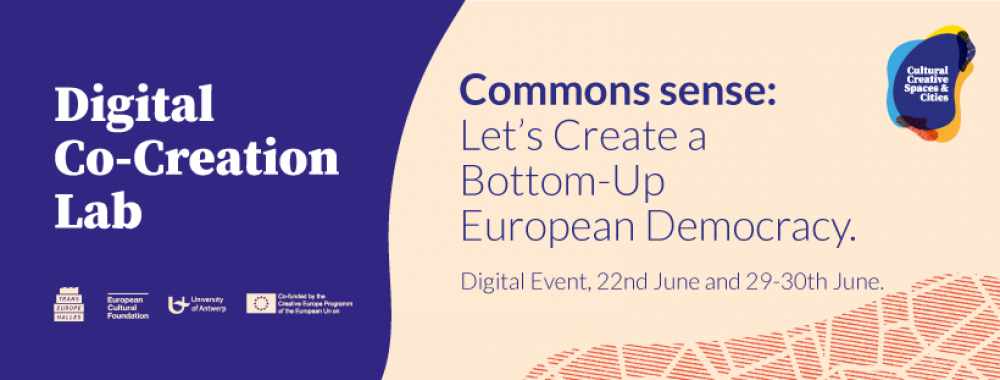 Zaproszenie na Digital Co-Creation Lab – Commons Sense: Let's Create a Bottom-Up European Democracy