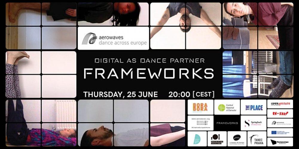 Digital as dance partner FRAMEWORKS – na żywo online już 25 czerwca 2020 r.