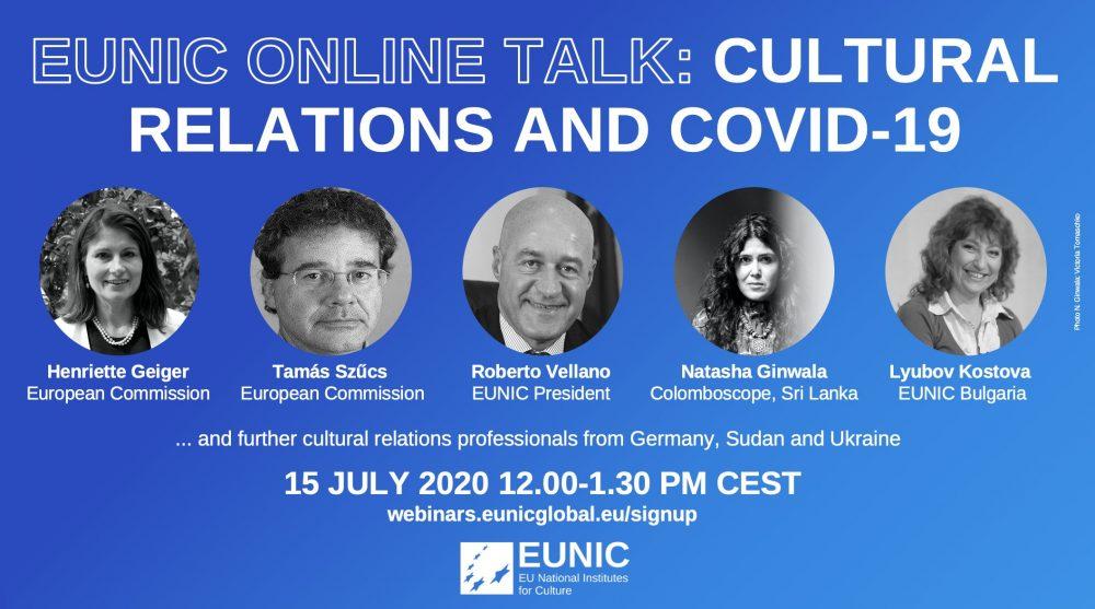 """EUNIC zaprasza 15 lipca na dyskusję online """"Cultural relations and Covid-19"""""""