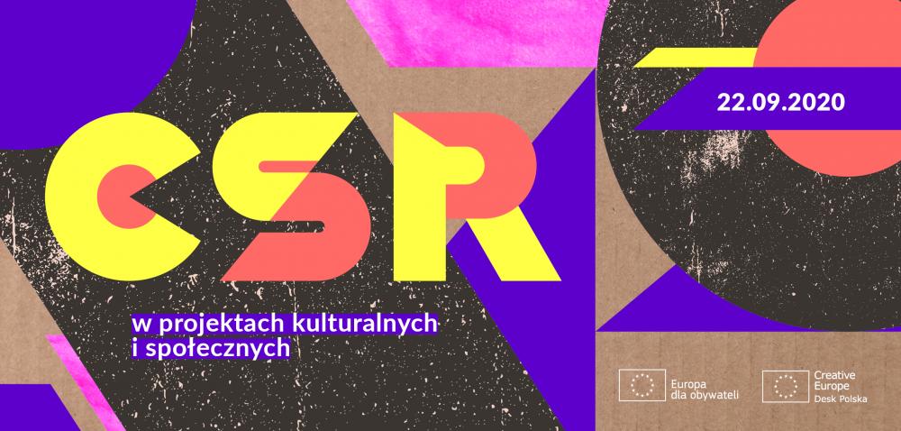 """22 września 2020: webinarium """"CSR w projektach kulturalnych i społecznych"""""""