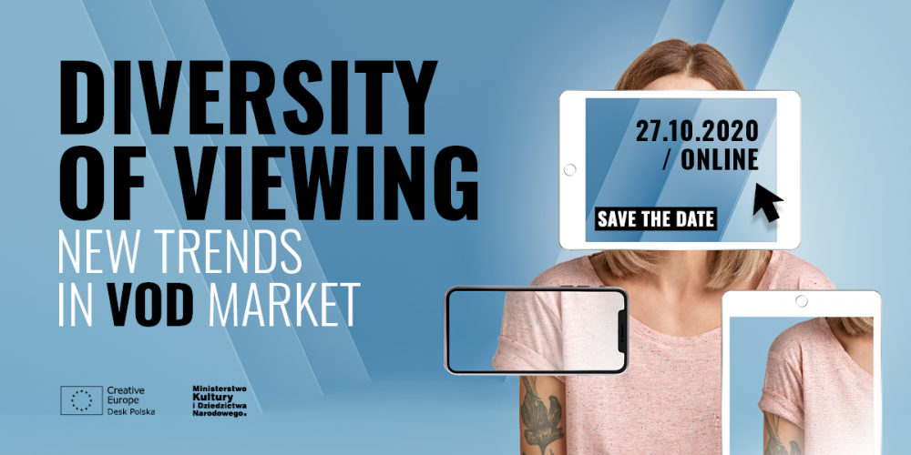 """SAVE THE DATE: konferencja """"Diversity of Viewing. New Trends in VoD Market"""""""