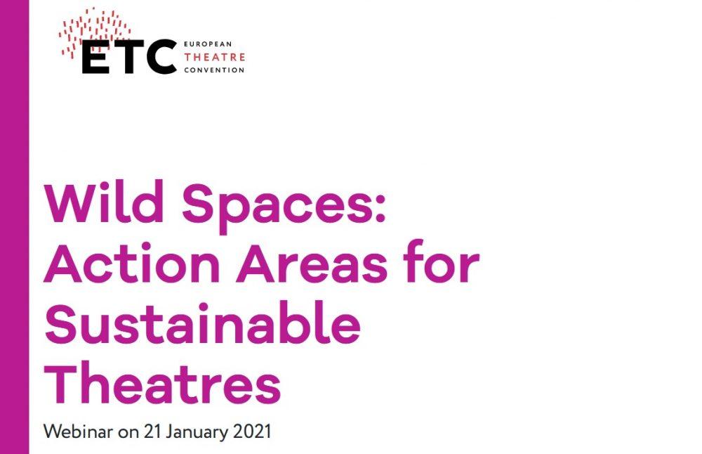 Sieć European Theatre Convention zaprasza na webinarium dotyczące zrównoważonego teatru | 21 stycznia 2021