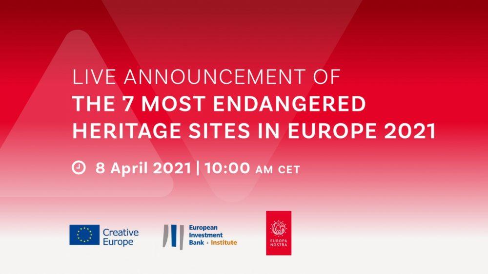 7 Most Endangered 2021 – ogłoszenie listy siedmiu zagrożonych obiektów dziedzictwa kulturowego