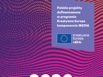 Polskie projekty dofinansowane w programie Kreatywna Europa komponencie MEDIA [2020]